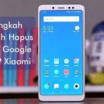 Cara Hapus Akun Google di Xiaomi