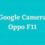 Google Camera Oppo F11