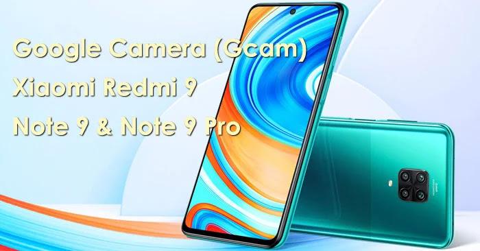 Gcam Xiaomi Redmi Note 9 Pro