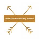 Cara Mudah Root Samsung Tanpa Pc