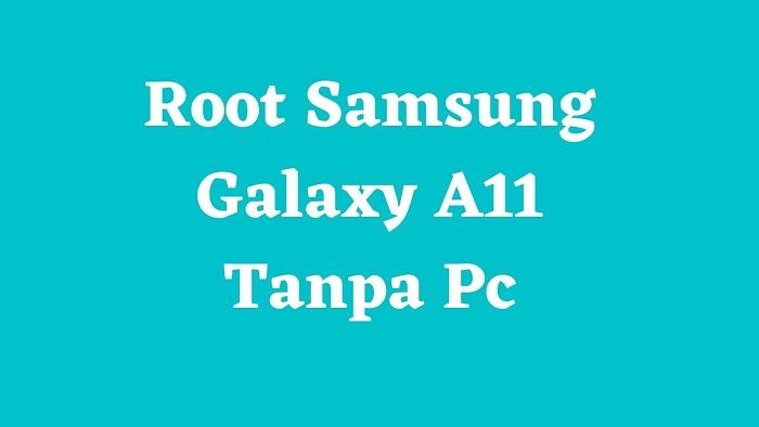 Root Samsung Galaxy A11