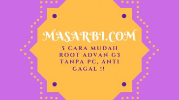 5 Cara Mudah Root Advan G3 Tanpa Pc, Anti Gagal !!